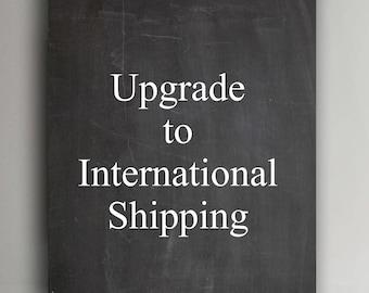Upgrade to International Shipping