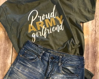 a29beb880a85 Proud Army Girlfriend Shirt, Proud Army Mom, Army Wife, Sister, Aunt, Women's  T-Shirt, Military, Military Girlfriend, Army, Valentine's Day