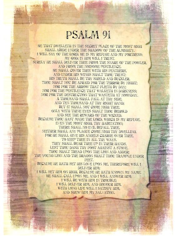 Psalms 91 kjv   Psalm 91:1 KJV: He that dwelleth in the