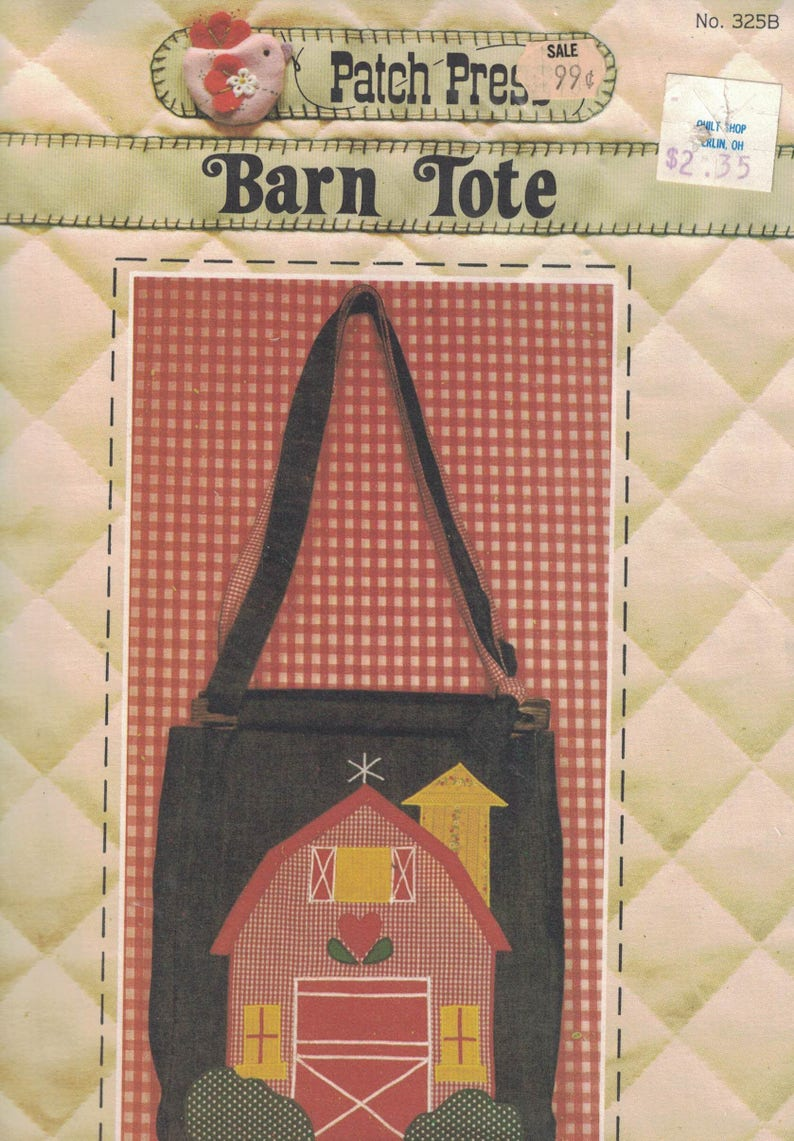 cb1dec381e613 Patch Press Vintage Craft Pattern Womens Barn Tote Bag - Applique Pattern  UNCUT