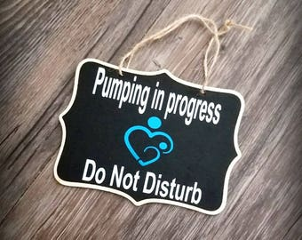 Do not disturb, pumping sign, New mom gift basket, chalkboard sign, gifts for mom, gifts for new moms, nursery decor, baby shower gifts