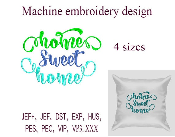 Home Sweet Home Machine Embroidery Designs Embroidery Etsy