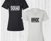 Bride Squad - Bridal Part...