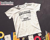 Awesome Dad T-Shirt...