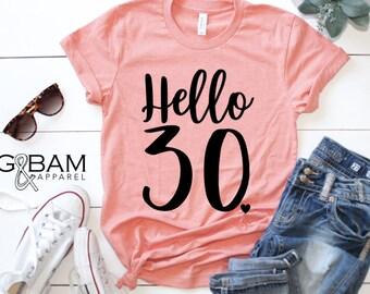0b48db515 Boyfriend Tee / Hello Thirty T-shirt / Hello 30 Shirt / 30th Birthday Shirt  / Birthday T-Shirt / Birthday shirt Ladies / Dirty Thirty Shirt