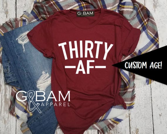 Boyfriend Tee / 30th Birthday Shirt / Birthday  T-Shirt / Birthday shirt Ladies / Dirty Thirty Shirt