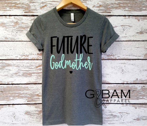CUSTOMIZABLE Boyfriend tee / Godmother Shirt / Godmother SQUAD / Future God mother shirt