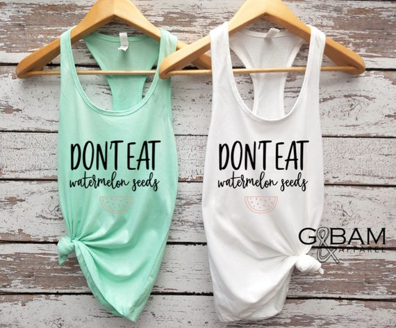 Don't Eat Watermelon Seeds Tank top/ Pregnancy reveal / We're pregnant