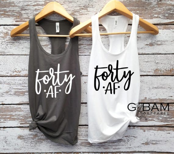 Forty tank top / 40th Birthday Tank / Fabulous / Forty years old /  Birthday Tank top / 40th Birthday shirt