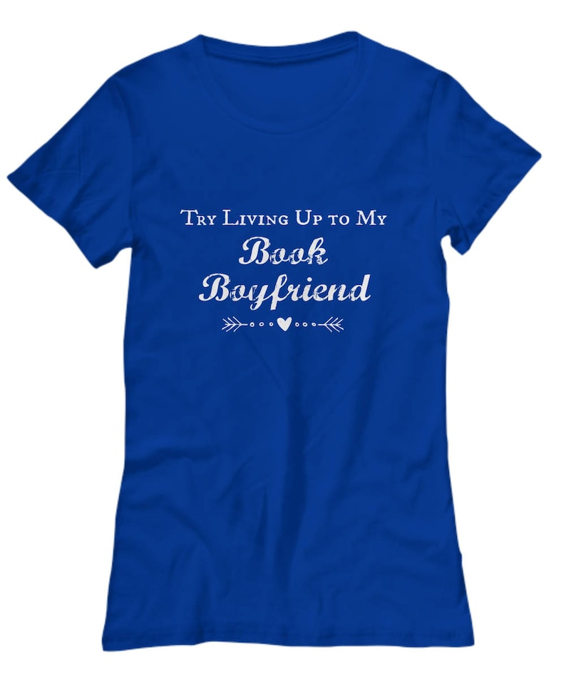 BOOK BOYFRIEND Womens Graphic Tee Bookworm for her Funny T image 0