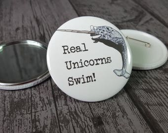 Narwhal real unicorns swim funny animal pun pin back badge handmade by Relephant Cards. Matching mirror and card available