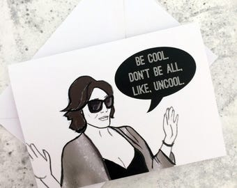 Be cool- Real Housewives of New York Luann de Lesseps inspired Greetings Card   RHONY