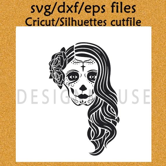 SVG file Cricut file cutfile Silhuettes file .svg .dxf .eps files Cutting file Mexican sugar skull Catrina skull silhuette cutfile cut file
