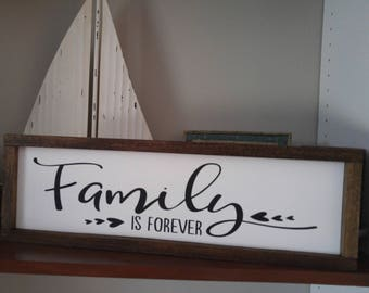 Family is forever sign/Farmhouse Framed Quotes/Country Decor/Wall Decor/Family/Mothers Day/Fixer Upper Style/Family/