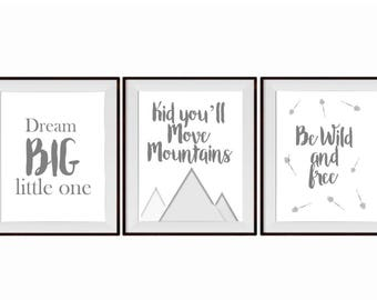 Three A4 nursery prints, kid you'll move mountains