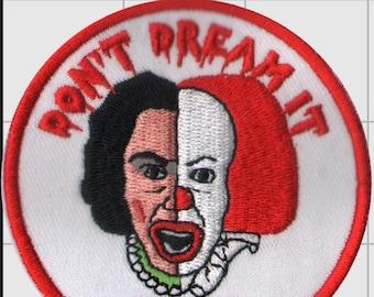 PATCH Don't Dream It Be It