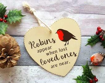 Robins appear when lost loved ones are near shabby /& chic free standng sign