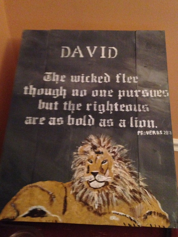 The wicked flee when no one pursues righteous are as bold as a lion  Proverbs 28:1 hand painted wood pallet scripture sign bible wall art