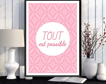 Illustration Tout est possible, Affiche à imprimer, Citation, Affiche scandinave, Décoration maison, Affiche moderne, Motivation,Inspiration