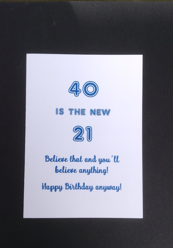40th Birthday Card For 40 Year Old Funny Milestone