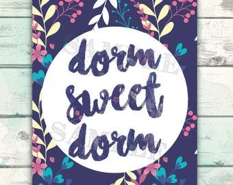 Dorm Printable, Dorm Sweet Dorm, Dorm Room Printable, Dorm Wall Art, Decorate your Dorm with this cute printable poster