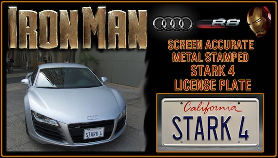Stark 4 Metal Stamped Vanity Prop License Plate Tony Starks 2007 Audi R8 Iron Man