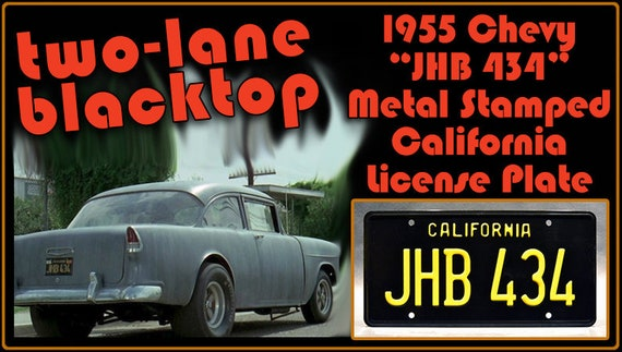 Celebrity Machines Two Lane Blacktop JHB 434 /'55 Chevy James Taylor Metal Stamped Vanity Prop License Plate