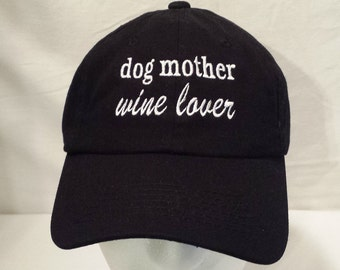 Embroidered Dog Mother Wine Lover Hat / Baseball Cap / Mom Hat / Mom Cap / Custom Embroidered Hat / Embroidered Cap / Paw Print