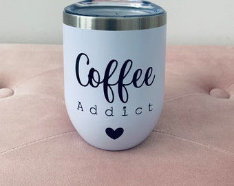 """""""Coffee Addict"""" insulated cup"""