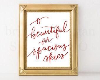 O Beautiful For Spacious Skies *DIGITAL DOWNLOAD*
