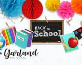 Back to SCHOOL Garland/  ...