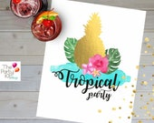 Tropical Party Table - Deco sign / pineapple printable sign , tropical party printable, summer party decor, Digital Print / INSTANT DOWNLOAD
