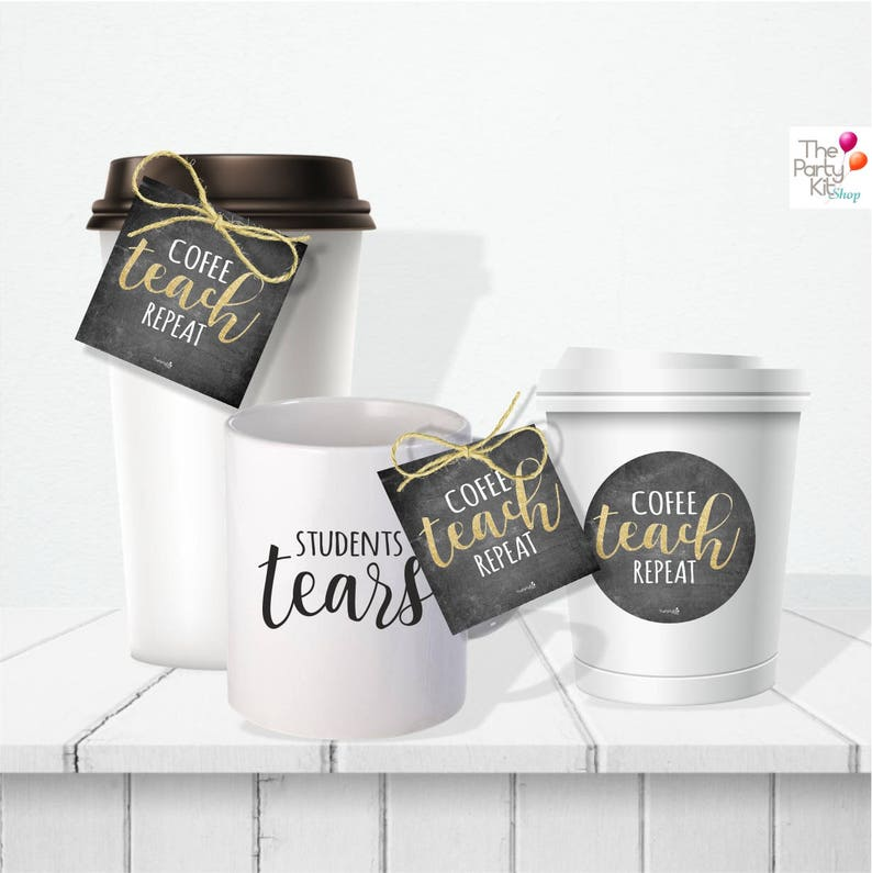 Coffee TEACH Repeat gift tags/ back to school tags / instant image 0