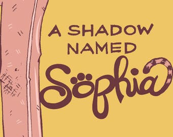 A Shadow Named Sophia