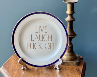 Live Love Fuck Off - Anti Live Love Laugh - Unwelcome Sign - Maximalist Decor - Gallery Wall Art - Housewarming Gift - BFF New Home Present