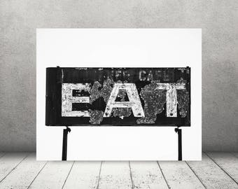 Vintage Diner Eat Sign Photograph - Fine Art Print - Wall Decor - Black & White Photo - Pictures Old Signs - Wall Art - Kitchen Decor