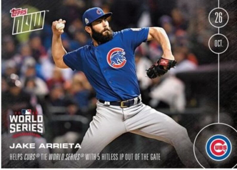 Chicago Cubs Baseball Jake Arrieta Helps Tie 2016 World Series Topps Now 632 Out Of Print Topps Baseball Card