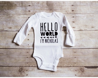 Hello world I'm your name goes here custom newbornbodysuit baby shower gift coming home outfit take home photo shoot  brand new