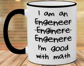 Engineer Mug, Funny Engineer Mug, I'm Good With Math Mug, Christmas Gift, Birthday Gift, Funny Coffee Mug For Engineer