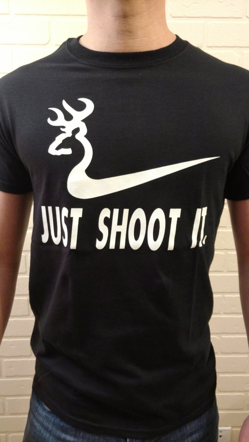 061096c7 FREE SHIPPING Just Shoot It Funny Tee T Shirt Hunting Nike | Etsy