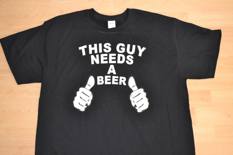 d98120da2184 FREE SHIPPING This Guy Needs A Beer Mens Joke Humor Funny