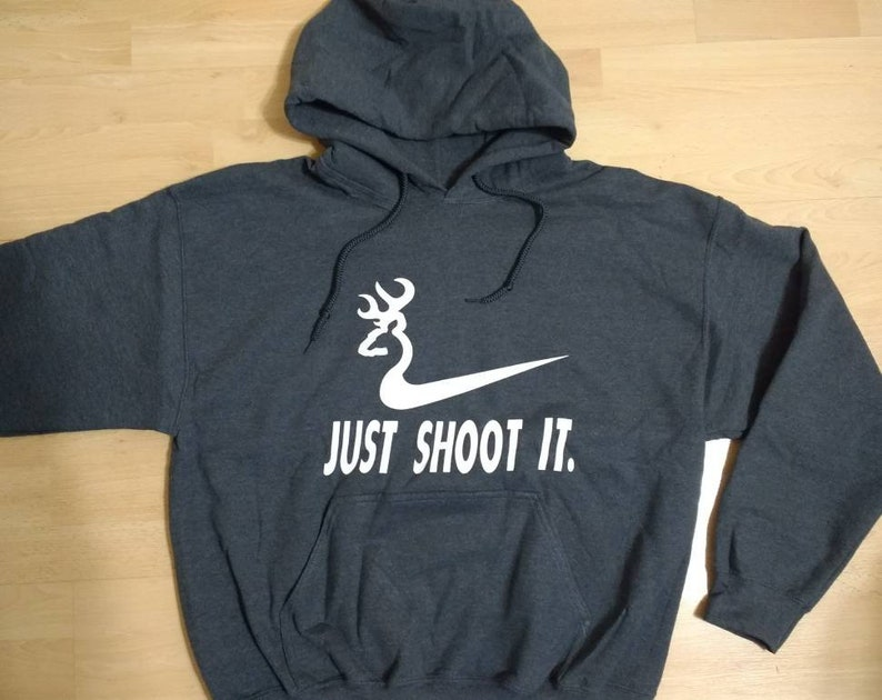 1e8eb989 SALE Just Shoot It Funny Hoodie Hunting Nike Deer Fashion | Etsy