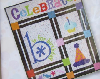 CLEARANCE-B is For Birthday Quilt pattern by CW Design Company