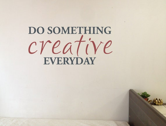 do something creative everyday vinyl wall decal-craft room | etsy