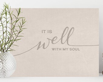 It is Well With My Soul, It is Well, Hymn Canvas Print, Inspirational Wall Decor, Inspirational Canvas Print, It is Well Canvas, Wall Decor