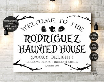 Printable Haunted House Sign, Personalized Halloween Sign, Custom Halloween Sign, Halloween Decor, Halloween Farmhouse Decor, YOU PRINT