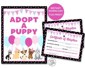 """Adopt A Puppy Party Sign, Printable """"Adopt a Puppy"""" Sign, Puppy Adoption Certificates, Girl Puppy Dog Party Game Activity INSTANT DOWNLOAD"""