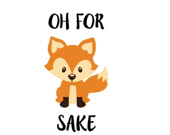 For Fox Sake Svg Etsy