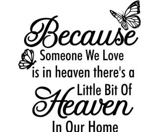 Wedding Memorial Svg Because We Have Loved Ones In Heaven Etsy
