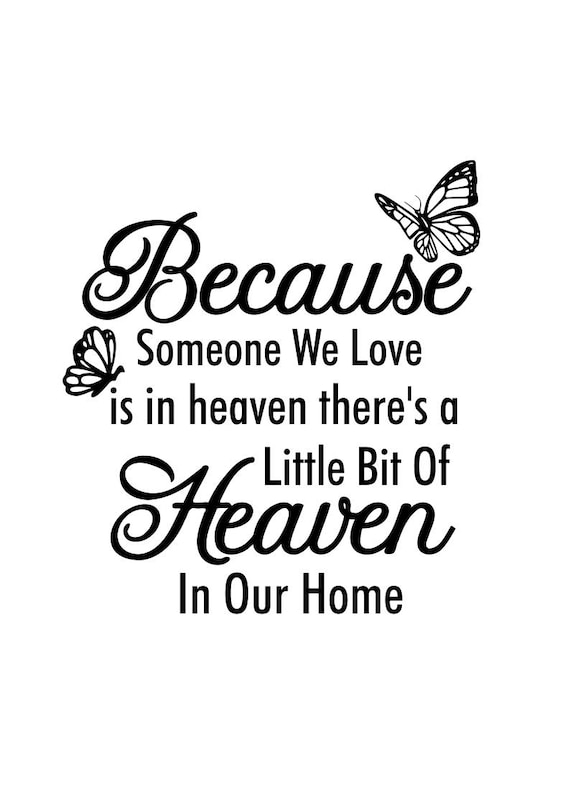 Memorial Svg Because Someone We Love Is In Heaven Etsy